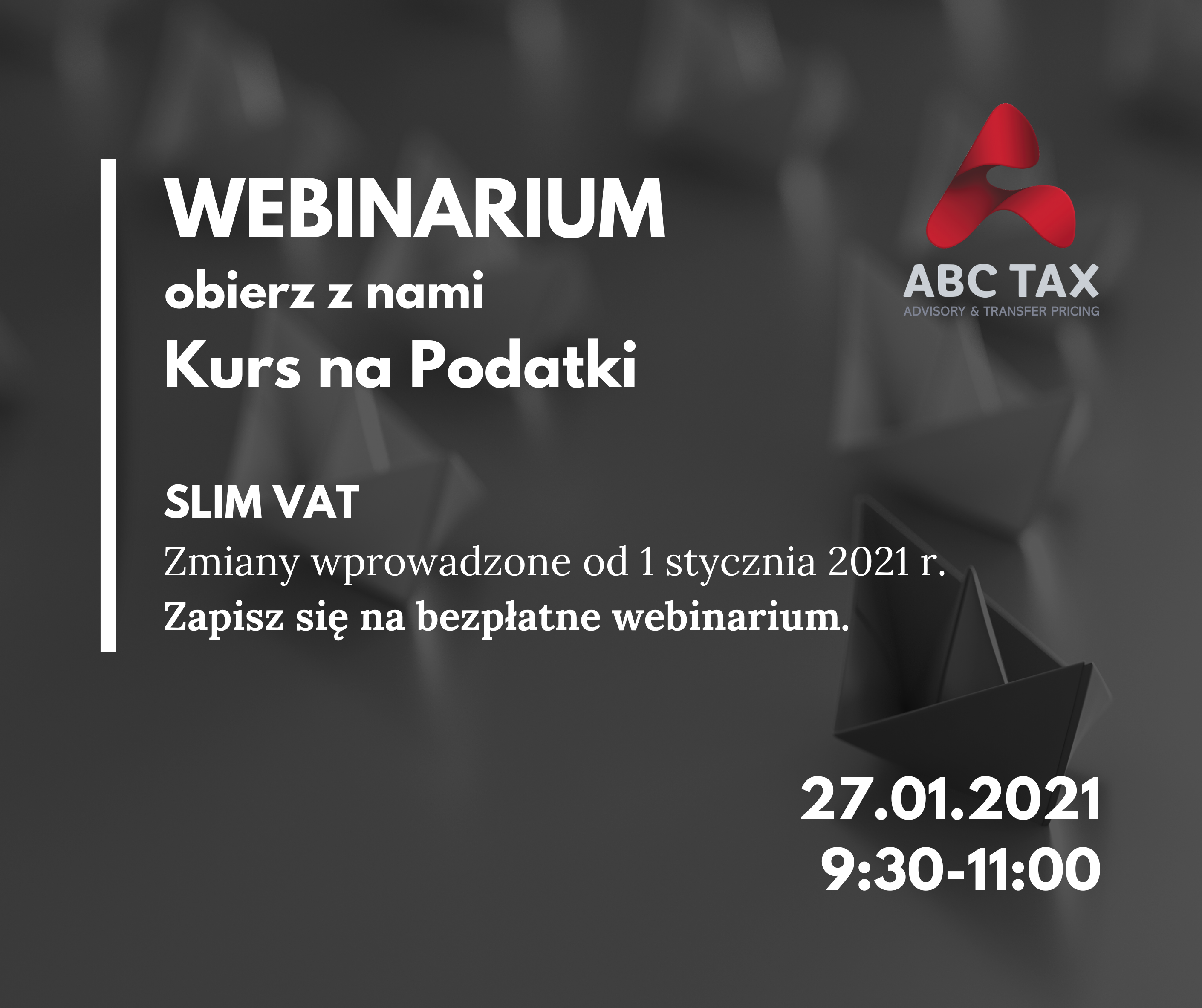 Kurs na Podatki Online! SLIM VAT - zmiany wprowadzone od 1 stycznia 2021 r.